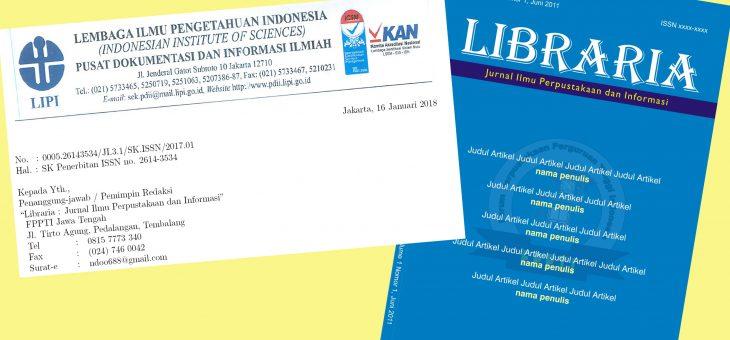 Libraria : Jurnal Ilmu Perpustakaan dan Informasi Memperoleh E-ISSN